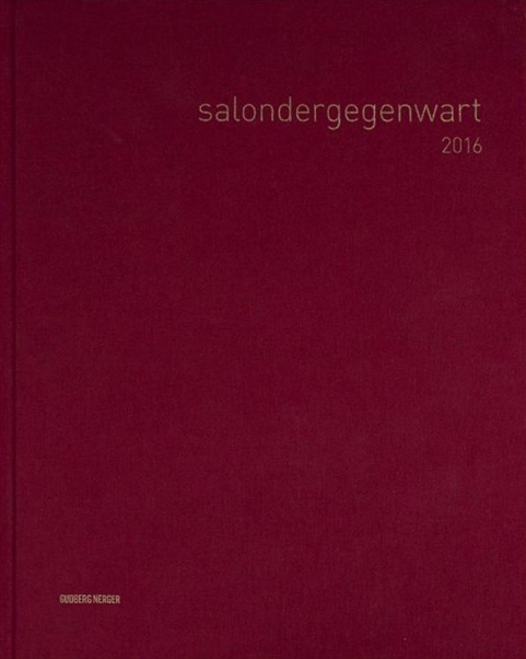 salondergegenwart. Gudberg Nerger, 2016 - Order here