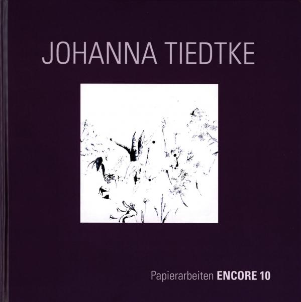 Johanna Tiedtke. Encore Box 10. Edition Longplay, 2020 - Order here